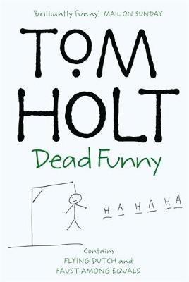 Dead Funny by Tom Holt image