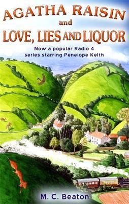 Agatha Raisin and Love, Lies and Liquor by M.C. Beaton