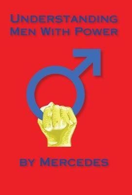 Understanding Men with Power by Mercedes image