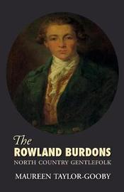 The Roland Burdons by Maureen Taylor-Gooby