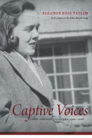 Captive Voices by Eleanor Ross Taylor