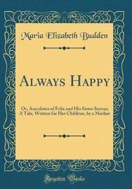 Always Happy by Maria Elizabeth Budden image