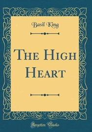 The High Heart (Classic Reprint) by Basil King image