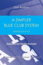 A Simpler Blue Club System by Dan Berkley