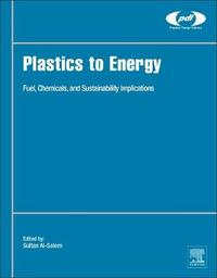 Plastics to Energy by Sultan Al-Salem