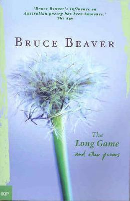 The Long Game and Other Poems by Bruce Beaver image
