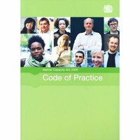 Mental Capacity Act 2005 code of practice by Great Britain. Department for Constitutional Affairs image