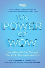 The Power of Wow by The Employees Zappos Com
