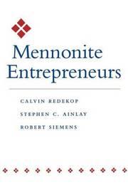 Mennonite Entrepreneurs by Calvin Redekop image