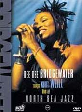 Bridgewater,dee Dee - Sings Kurt Weill: Live At North Sea Jazz on DVD