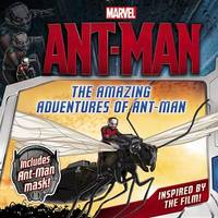 Marvel's Ant-Man: The Amazing Adventures of Ant-Man by Marvel