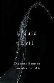 Liquid Evil, Living with Tina by Zygmunt Bauman