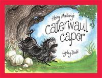 Hairy Maclary's Caterwaul Caper (BB) by Dame Lynley Dodd