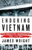Enduring Vietnam by James Wright
