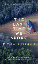 The Last Time We Spoke by Fiona Sussman image