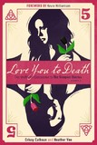 Love You To Death - Season 5 by Crissy Calhoun