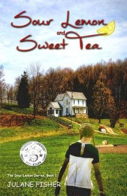 Sour Lemon and Sweet Tea by Julane Fisher