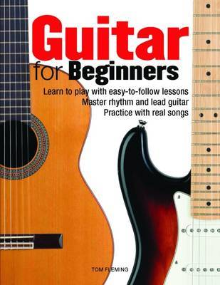 Guitar for Beginners by Tom Fleming