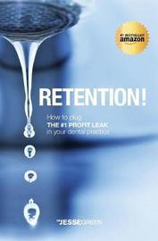 Retention! by Jesse Green