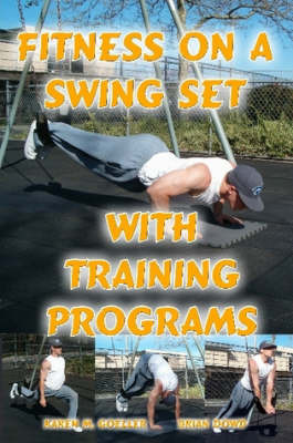 Fitness on a Swing Set with Training Programs by Brian Dowd image