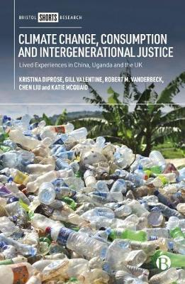 Climate Change, Consumption and Intergenerational Justice by Kristina Diprose
