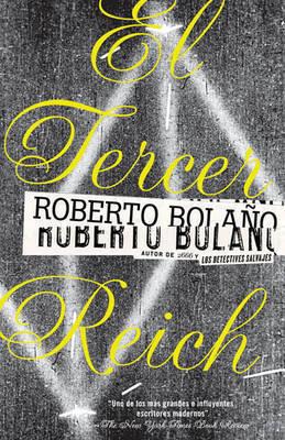 El Tercer Reich by Roberto Bolano image