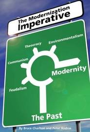 Modernisation Imperative by Bruce Charlton