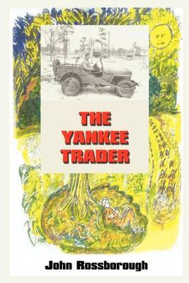 The Yankee Trader by John Rossborough