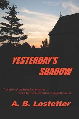 Yesterday's Shadow by A.B. Lostetter image