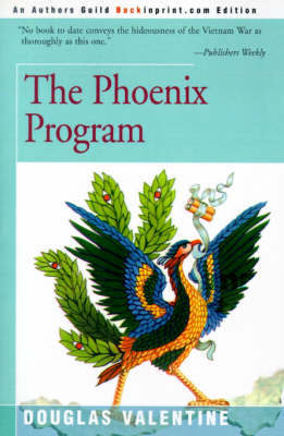 The Phoenix Program by Douglas Valentine