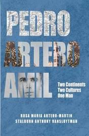 Pedro Artero Amil by Rosa Maria Artero-Martin