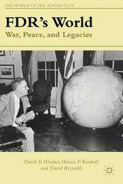 FDR's World by David B. Woolner
