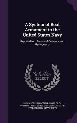 A System of Boat Armament in the United States Navy by John Adolphus Bernard Dahlgren image