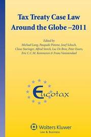 Tax Treaty Case Law Around the Globe by . Lang