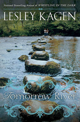 Tomorrow River by Lesley Kagen image