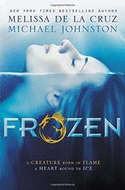 Frozen by Melissa De La Cruz