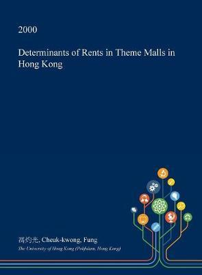 Determinants of Rents in Theme Malls in Hong Kong by Cheuk-Kwong Fung