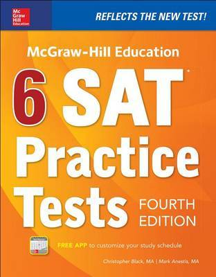 McGraw-Hill Education 6 SAT Practice Tests, Fourth Edition by Mark Anestis image
