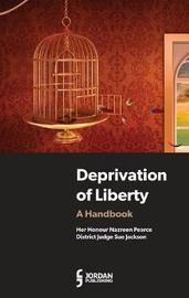 Deprivation of Liberty by Nazreen Pearce