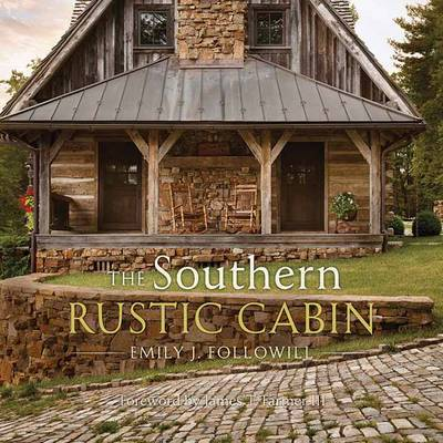 Southern Rustic Cabin by Emily,J Followill