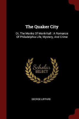The Quaker City by George Lippard image