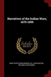 Narratives of the Indian Wars, 1675-1699 by Mary White Rowlandson image