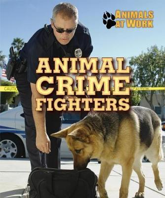 Animal Crime Fighters by Alexis Burling image