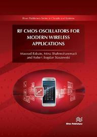 RF CMOS Oscillators for Modern Wireless Applications by Masoud Babaie