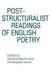 Post-structuralist Readings of English Poetry by Richard Machin