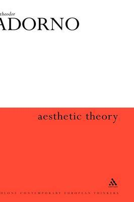 Aesthetic Theory by Theodor W Adorno image