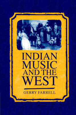 Indian Music and the West by Gerry Farrell image