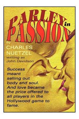 Parley in Passion by Charles Nuetzel