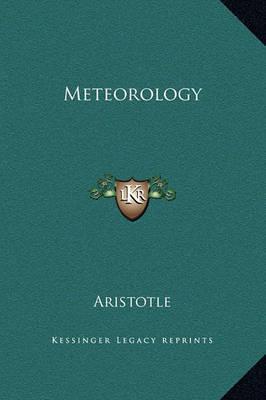 Meteorology by * Aristotle