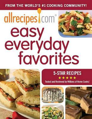 Allrecipes.com Easy Everyday Favorites: 5-Star Recipes image